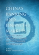 China's Banking and Financial Markets: The Internal Research Report of the Chinese Government (0470822198) cover image