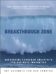 Breakthrough Zone : Harnessing Consumer Creativity for Business Innovation (0470855398) cover image