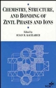 Chemistry, Structure, and Bonding of Zintl Phases and Ions: Selected Topics and Recent Advances (0471186198) cover image