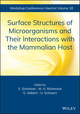 Surface Structures of Microorganisms and Their Interactions with the Mammalian Host (0471198498) cover image