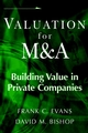 Valuation for M&A: Building Value in Private Companies (0471217298) cover image