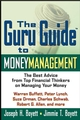 The Guru Guide to Money Management: The Best Advice from Top Financial Thinkers on Managing Your Money (0471218898) cover image