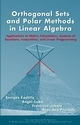 Orthogonal Sets and Polar Methods in Linear Algebra: Applications to Matrix Calculations, Systems of Equations, Inequalities, and Linear Programming (0471328898) cover image