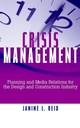 Crisis Management: Planning and Media Relations for the Design and Construction Industry (0471354198) cover image