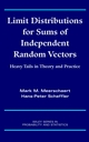 Limit Distributions for Sums of Independent Random Vectors: Heavy Tails in Theory and Practice (0471356298) cover image