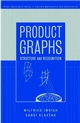 Product Graphs: Structure and Recognition (0471370398) cover image