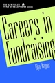 Careers in Fundraising (AFP/Wiley Fund Development Series) (0471403598) cover image