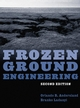 Frozen Ground Engineering, 2nd Edition (0471615498) cover image
