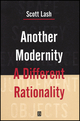 Another Modernity: A Different Rationality (0631159398) cover image