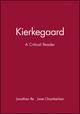 Kierkegaard: A Critical Reader (0631201998) cover image