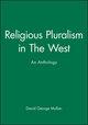 Religious Pluralism in The West: An Anthology (0631206698) cover image
