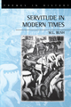 Servitude in Modern Times (0745617298) cover image