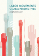 Labor Movements: Global Perspectives (0745670598) cover image