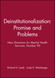 Deinstitutionalization: Promise and Problems: New Directions for Mental Health Services, Number 90 (0787914398) cover image