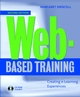 Web-Based Training: Creating e-Learning Experiences, 2nd Edition (0787956198) cover image