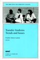Transfer Students: Trends and Issues: New Directions for Community Colleges, Number 114 (0787957798) cover image