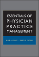 Essentials of Physician Practice Management (0787971898) cover image