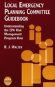 Local Emergency Planning Committee Guidebook: Understanding the EPA Risk Management Program Rule  (0816907498) cover image