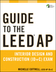 Guide to the LEED AP Interior Design and Construction (ID+C) Exam (1118017498) cover image
