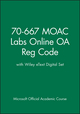 70-667 MOAC Labs Online OA Reg Code with Wiley eText Digital Set