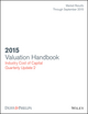 Valuation Handbook: Industry Cost of Capital 2015 Update (data through September 30, 2015) (1119132398) cover image