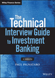 The Technical Interview Guide to Investment Banking, + Website (1119161398) cover image