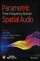 Parametric Time-Frequency Domain Spatial Audio (1119252598) cover image