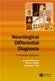 Neurological Differential Diagnosis: A Prioritized Approach (1405120398) cover image