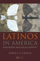 Latinos in America: Philosophy and Social Identity (1405176598) cover image