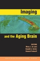 Imaging and the Aging Brain, Volume 1097 (1573316598) cover image