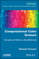 Computational Color Science: Variational Retinex-like Methods (1786301598) cover image