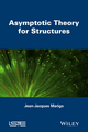 Asymptotic Theory for Structures (1848216998) cover image