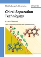 Chiral Separation Techniques: A Practical Approach, 3rd, Completely Revised and Updated Edition (3527315098) cover image