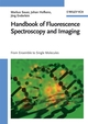 Handbook of Fluorescence Spectroscopy and Imaging: From Ensemble to Single Molecules (3527316698) cover image