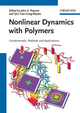 Nonlinear Dynamics with Polymers: Fundamentals, Methods and Applications (3527325298) cover image