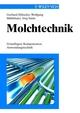 Molchtechnik: Grundlagen, Komponenten, Anwendungstechnik (3527625798) cover image
