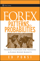 Forex Patterns and Probabilities: Trading Strategies for Trending and Range-Bound Markets (0470097299) cover image