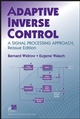 Adaptive Inverse Control: A Signal Processing Approach, Reissue Edition (0470226099) cover image