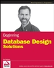Beginning Database Design Solutions (0470385499) cover image