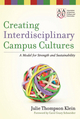 Creating Interdisciplinary Campus Cultures: A Model for Strength and Sustainability (0470550899) cover image