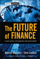 The Future of Finance: A New Model for Banking and Investment (0470572299) cover image
