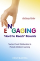 Engaging 'Hard to Reach' Parents: Teacher-Parent Collaboration to Promote Children's Learning (0470682299) cover image