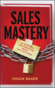 Sales Mastery: The Sales Book Your Competition Doesn't Want You to Read (0470900199) cover image
