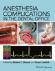 Anesthesia Complications in the Dental Office (0470960299) cover image