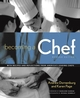 Becoming a Chef, Revised Edition (0471152099) cover image