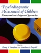 Psychodiagnostic Assessment of Children: Dimensional and Categorical Approaches (0471212199) cover image