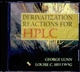 Handbook of Derivatization Reactions for HPLC (0471238899) cover image