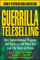 Guerrilla TeleSelling: New Unconventional Weapons and Tactics to Sell When You Can't be There in Person (0471242799) cover image