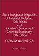 Sax's Dangerous Properties of Industrial MaterialsTenth Edition and Hawley's Condensed Chemical Dictionary Thirteenth Edition CD-ROM Network 2-5 (0471379999) cover image
