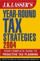 J.K. Lasser's Year-Round Tax Strategies 2004 (0471454699) cover image